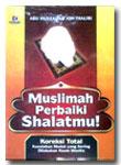 Buku Muslimah Perbaiki Shalatmu