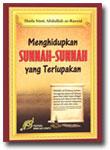 Buku Menghidupkan Sunnah Sunnah Yang Terlupakan