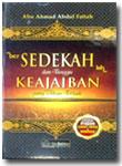 Buku Bersdekahlah Dan Tunggu Keajaiban Yang Akan Terjadi