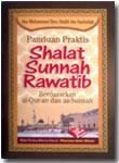 Buku Saku Panduan Praktis Shalat Sunnah Rawatib