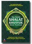 Buku Tips Mudah Shalat Khusyuk Untuk Muslimah