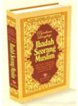 Buku Panduan Lengkap Ibadah Seorang Muslim