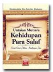 Buku Untaian Mutiara Kehidupan Para Salaf