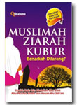 Buku Muslimah Ziarah Kubur