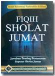 Buku Fiqih Sholat Jumat Jawaban Penting Pertanyaan Seputar Shalat Jumat
