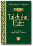 Buku Talkhisul Habir Jilid 1