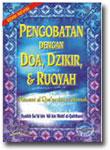 Buku Pengobatan Dengan Doa, Dzikir dan Ruqyah
