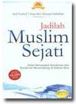 Buku Jadilah Muslim Sejati