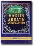 Buku Syarah Hadits Arba'in An-Nawawiyah