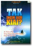 Buku Tak Ingin Jadi Kiai?