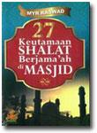 Buku 27 Keutamaan Shalat Berjamaah di Masjid
