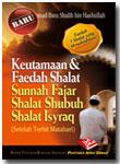 Buku Saku Keutamaan Dan Faedah Shalat Sunnah Fajar Shalat Shubuh Shalat Isyraq