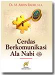 Buku Cerdas Berkomunikasi Ala Nabi