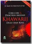 Buku Ciri-Ciri Dan Doktrin Akidah Khawarij Dulu Dan Kini