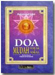 Buku Doa Mudah Hafal Dan Amal Sesuai Quran Sunnah