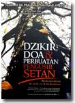 dzikir doa dan perbuatan pengusir setan buku