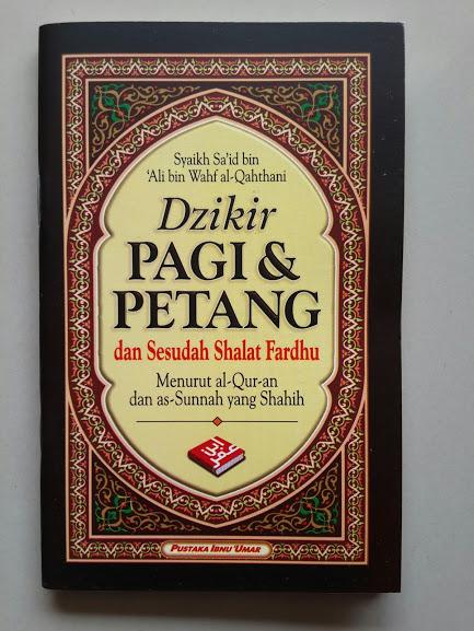 Buku Saku Dzikir Pagi Petang Dan Sesudah Shalat Fardhu 2 Warna Cover