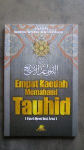 Buku Empat Kaedah Memahami Tauhid Syarah Qowa'idul Arba' cover