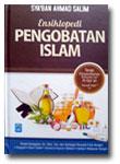 Buku Ensiklopedi Pengobatan Islam Terapi Penyembuhan