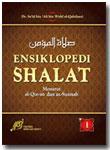 Buku Ensiklopedi Shalat Menurut Al-Qur'an As-Sunnah