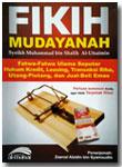 Buku Fikih Mudayanah Syaikh Utsaimin