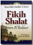 Buku Fikih Shalat Imam Al-Bukhari
