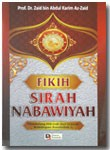 Buku Fikih Sirah Nabawiyah Mendulang Hikmah Dari Sejarah Rasulullah