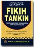 Buku Fikih Tamkin Panduan Meraih Kemenangan Dan Kejayaan Islam