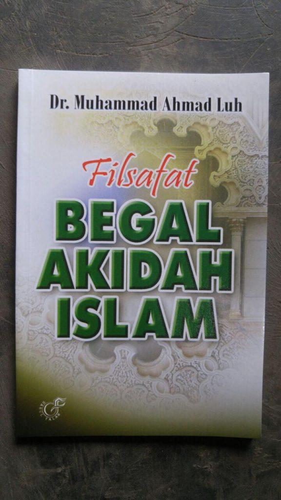 Buku Filsafat Begal Akidah Islam cover