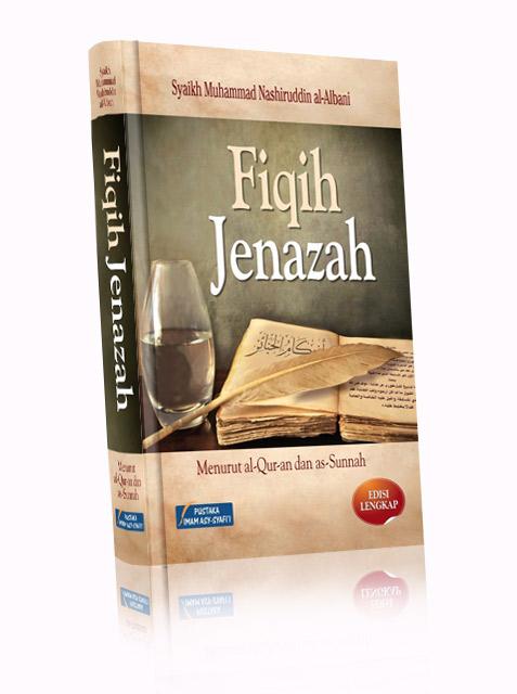 Buku Fiqih Jenazah Menurut Al-Qur'an Dan As-Sunnah Cover