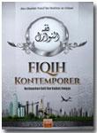 Buku Fiqih Kontemporer Berdasarkan Dalil Dan Kaidah Ilmiyah