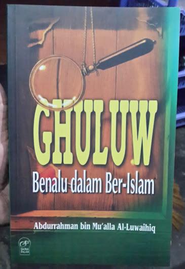 Buku Ghuluw Benalu Dalam Ber-Islam Cover