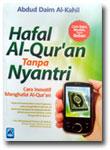 Buku Hafal Al-Qur'an Tanpa Nyantri