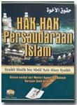 Buku Hak Hak Persaudaraan Islam