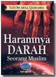 Buku Haramnya Darah Seorang Muslim