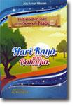 Buku Anak Hidup Sehari-hari Dengan Sunnah Nabi (Hari Raya)