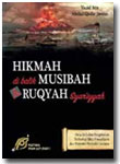 Buku Hikmah Dibalik Musibah Dan Ruqyah Syar'iyyah