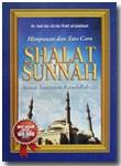 Buku Himpunan Dan Tata Cara Shalat Sunnah Sesuai Tuntunan