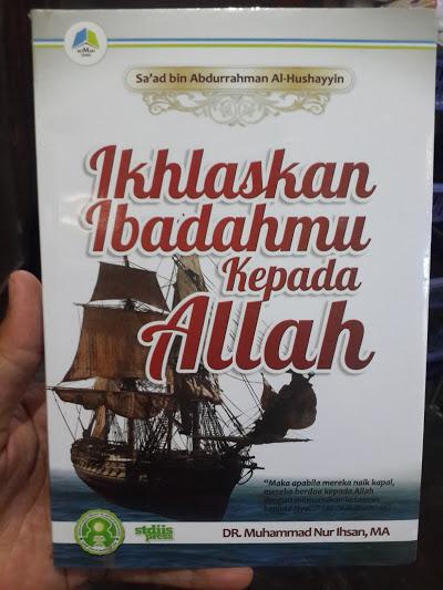 Buku Ikhlaskan Ibadahmu Kepada Allah Cover