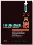 Buku Imunisasi Lumpuhkan Generasi?