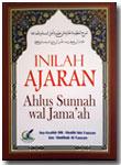 Buku Inilah Ajaran Ahlus Sunnah Wal Jama'ah