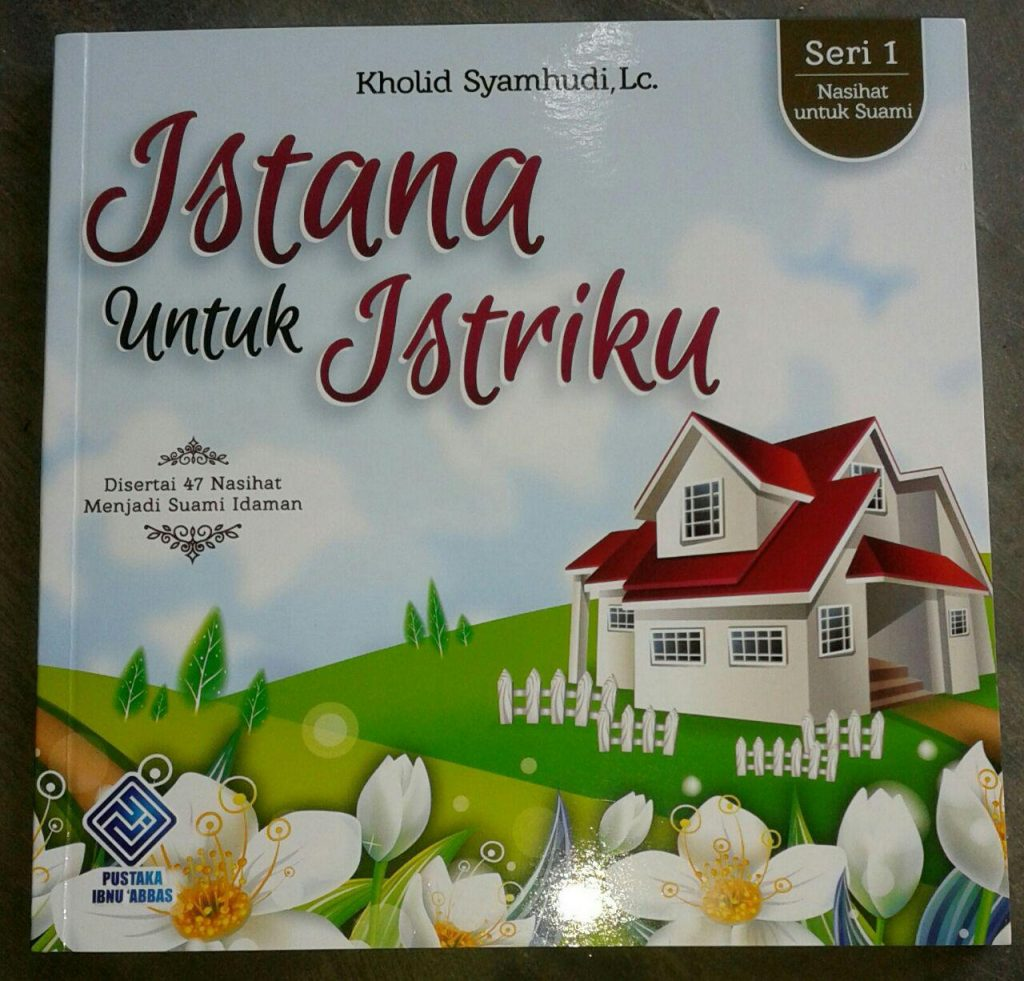 Buku Istana Untuk Istriku & 47 Nasihat Menjadi Suami Idaman cover