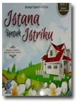 Buku Istana Untuk Istriku & 47 Nasihat Menjadi Suami Idaman