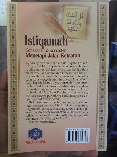 Buku Istiqamah Konsekuen Konsisten Menetapi Jalan Ketaatan Cover Belakang