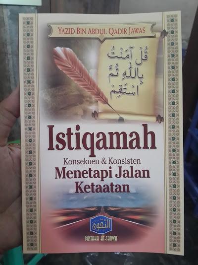 Buku Istiqamah Konsekuen Konsisten Menetapi Jalan Ketaatan Cover