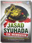 Buku Jasad Syuhada Tak Membusuk