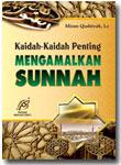 Buku Kaidah-Kaidah Penting Mengamalkan Sunnah