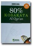 Buku Kamus Kecil 80 % Kosa Kata Al-Qur'an