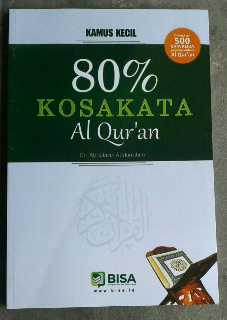 Buku Kamus Kecil 80 % Kosa Kata Al-Qur'an cover