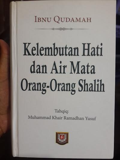 Buku Kelembutan Hati Dan Air Mata Orang-Orang Shalih Cover